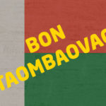 NOUVEL AN MALAGASY 2018 – TAOMBAOVAO 2018