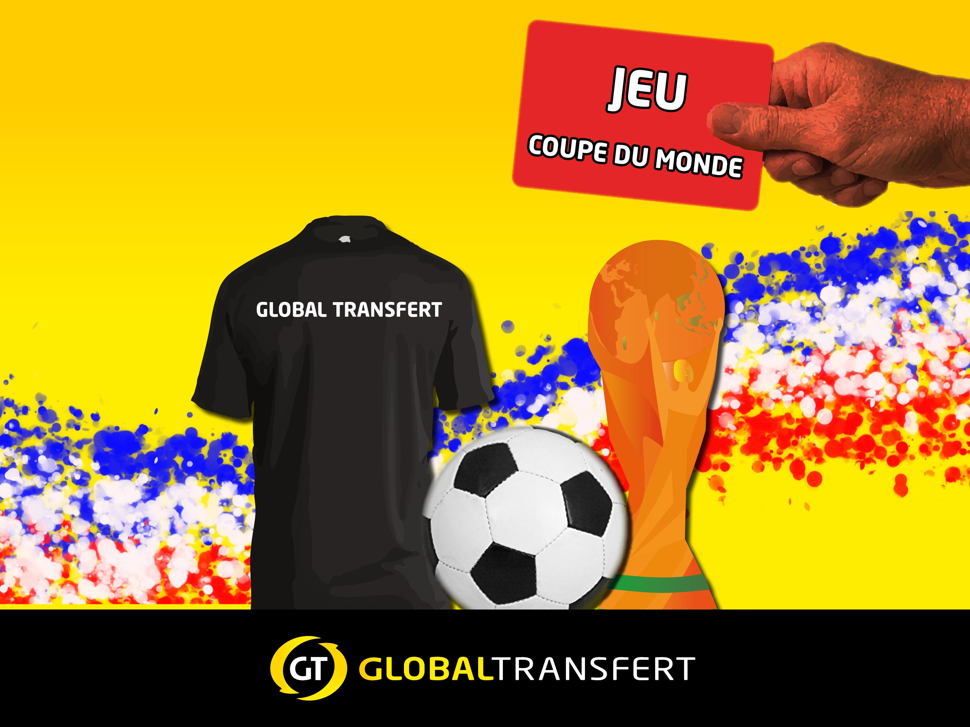 JEU COUPE DU MONDE 2018 – TRANSFERT D'ARGENT